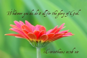 1-cor-10_31b-do-it-for-the-glory-of-god