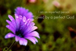 imperfectlovegod