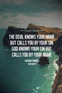God forgiven Satan not