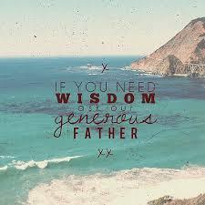 need wisdom