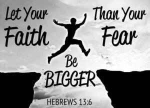 Hebrews-136-Big-Faith-Little-Fear-