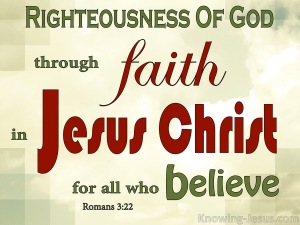 Romans 3-22 Righteousness