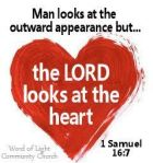 Lord looks at heart