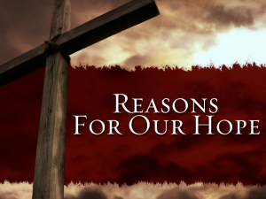 Reasons for Our Hope_0