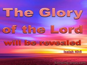 Isaiah 40-5 The Glory Of The Lord Shall Be Revelaed red