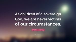 5067135-Charles-F-Stanley-Quote-As-children-of-a-sovereign-God-we-are