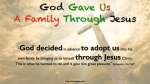 Ephesians.1.5c-God_Gave_Us_A_Family_Through_Jesus
