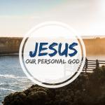 Jesus personal God