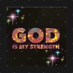 god is my strength 1