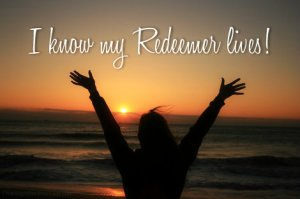 i-know-my-redeemer-lives