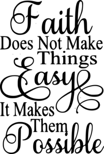faith_does_not_make_things_300x300