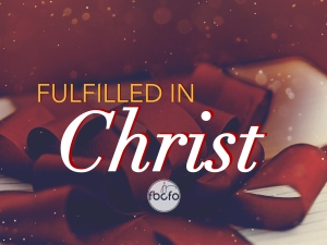 fulfilled in Christ