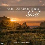 psalm 86 10