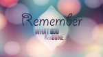 remember-what-god-has-doneblog