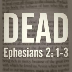 Ephesians-2-1-3 dead