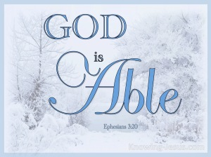Ephesians 3-20 He Is Able