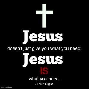 Jesus what need