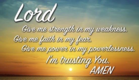 prayer for-strength-faith-fear-power-powerlessness-trusting-amen