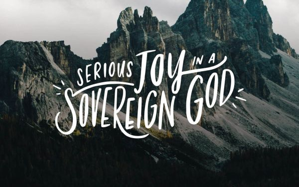 joy in sovereignty of God